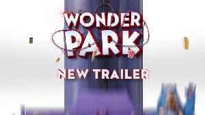 Check out the new Wonder Park Trailer! [Video]