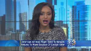 American Airlines Flight 1060 To Newark Returns To Miami Because Of Cockpit Odor [Video]