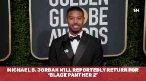 Michael B. Jordan Is On Board For Black Panther 2 [Video]
