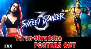 Varun-Shraddha POSTERS OUT from 'STREET DANCER' | Remo D'Souza [Video]