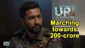 'Uri : The Surgical Strike' marches on to become a blockbuster [Video]
