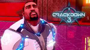 Crackdown 3 - Official Launch Trailer [Video]