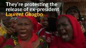 Ivorian women cry in anger over release of former president [Video]