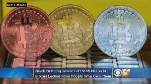 Entrepreneur Death Leaves $145 Million Of Bitcoin Locked From People Who Own Them [Video]