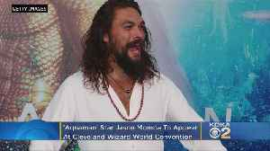 'Aquaman' Star Jason Momoa To Appear At Cleveland Wizard World Convention [Video]