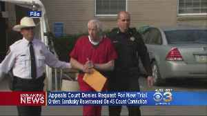 Appeals Court Orders Jerry Sandusky To Be Re-sentenced [Video]