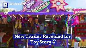 New Trailer Revealed for 'Toy Story 4' [Video]