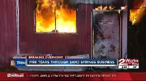 Fire tears through Sand Springs business [Video]