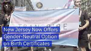 You Don't Have To Pick Your Gender When You're Born In New Jersey [Video]