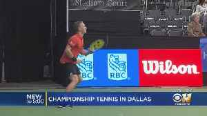 Dallas Hosting Top Tennis Players In The World This Week [Video]