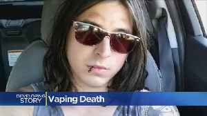 Young Man Dies From Exploding Vape [Video]