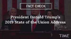 Here Are the Facts Behind President Trump's Biggest State of the Union Claims [Video]