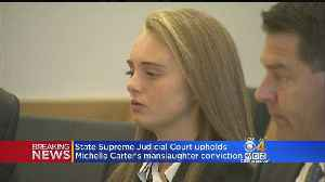 Supreme Judicial Court Upholds Michelle Carter's Manslaughter Conviction [Video]