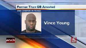 Ex-quarterback Vince Young arrested on drunk driving charge [Video]