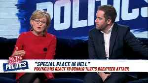 Raw Politics: MEPs react to Tusk's 'special place in hell' comment [Video]