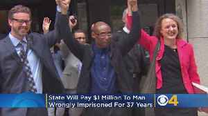 State Will Pay $1 Million To 'Clearly Innocent' Man Imprisoned For 37 Years [Video]