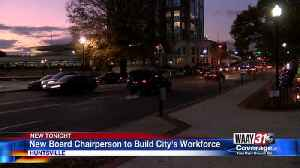 New Board Chairperson to Build City's Workforce [Video]