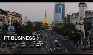 Myanmar's new business entrepreneurs | FT Business [Video]