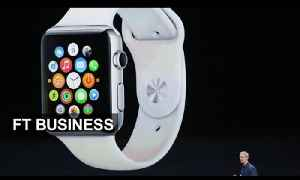 Apple launches iPhone 6, Apple Pay and Apple Watch | FT Business [Video]