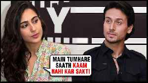Sara Ali Khan REFUSES To Do A Movie With Tiger Shroff | BAAGHI 3 [Video]