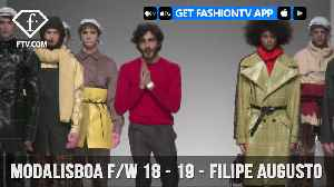 ModaLisboa Fall/Winter 18 - 19 - Filipe Augusto | FashionTV | FTV [Video]