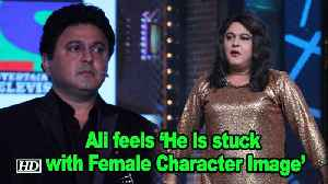 Ali Asgar feels 'He is stuck with Female Character Image' [Video]