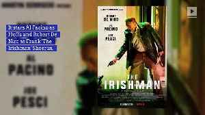 Martin Scorsese's 'The Irishman' Gets a Release Date [Video]