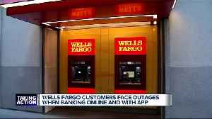 Wells Fargo customers face outages when banking online and with app [Video]