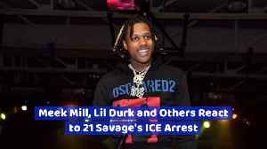 Meek Mill And Other Artists React To 21 Savage [Video]