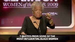 Thoughts From 7 Of The Most Influential Black Women [Video]