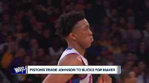 News video: Breaking down the Stanley Johnson and Thon Maker trade
