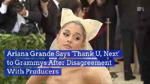 News video: Ariana Grande Pulls Out Of The Grammys Over A Fight With Producers
