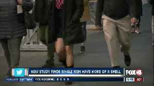 Study: single men have more of a smell [Video]