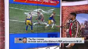 Nate Burleson breaks down New England Patriots wide receiver Julian Edelman's MVP performance in Super Bowl LIII [Video]