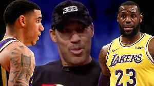 LaVar Ball Says Lonzo Is Better Than LeBron, Tells Team