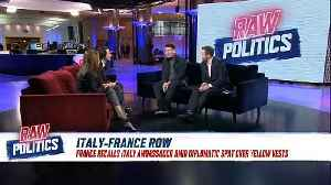 Raw Politics in full: May in Brussels; France-Italy spat and Rome's economic woes [Video]