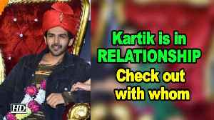 Kartik Aryan is in RELATIONSHIP', Check out with whom [Video]