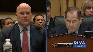 Matt Whitaker Tells Jerry Nadler His 'Five Minutes Is Up' During Oversight Hearing [Video]