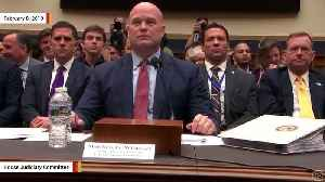 Acting AG Matthew Whitaker At Hearing: 'Mr. Chairman, I See That Your 5 Minutes Is Up' [Video]