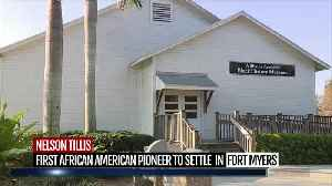 Nelson Tillis: First African American pioneer to settle in Fort Myers [Video]
