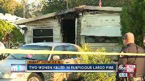 Two women found dead after suspicious mobile home fire in Pinellas County [Video]