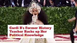 Cardi B's Former History Teacher Comes To Her Defense [Video]