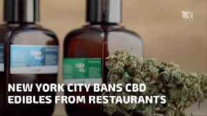 New York Is Not Letting Restaurants Serve CBD Laced Foods [Video]