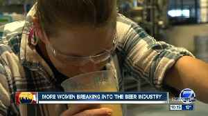 More women breaking into the beer industry [Video]