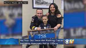 Fighting 'The Bad Guys' Inside: Texas Girl, 6, With Cancer Becomes Honorary Police Officer [Video]