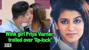 News video: Wink girl Priya Prakash Varrier trolled over 'lip-lock'