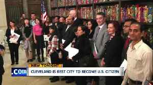 Study finds Cleveland to be top spot to become a U.S. citizen [Video]