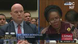 Matthew Whitaker angers Sheila Jackson Lee [Video]