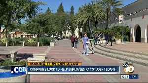 Making It in San Diego: Companies look to help employees pay student loans [Video]