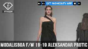 ModaLisboa F/W 18-19 - Aleksandar Protic [Video]